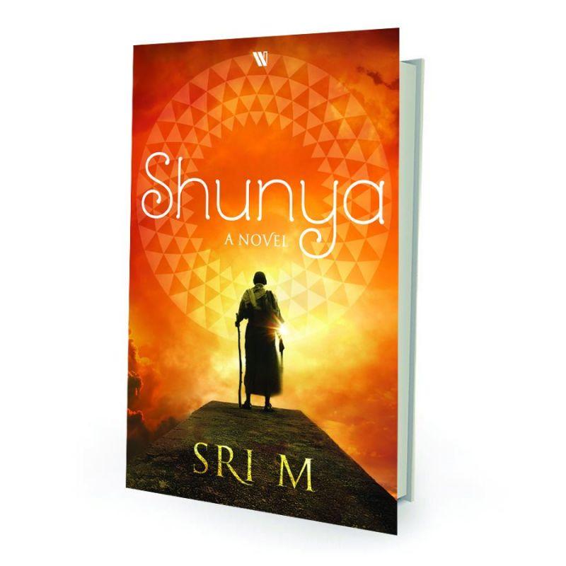 Shunya: A Novel by Sri M Westland  pp. 232, Rs 350