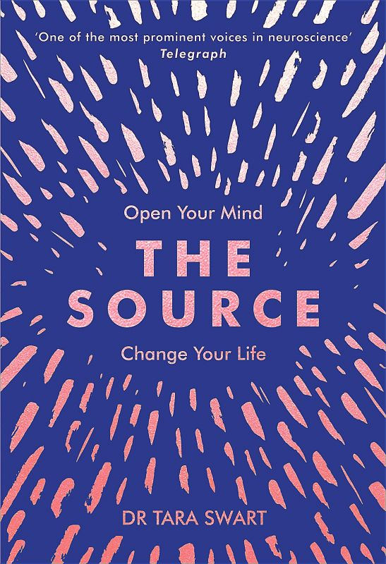 The Source by dr tara swart Penguin Random House India Pp. 288, Rs 599