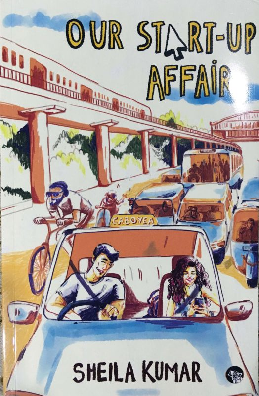 Our- Start-Up affair by Sheila Kumar, Publisher: Speaking Tiger  pp.192,  Rs  299