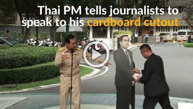 Speak to my cardboard copy, says Thai PM