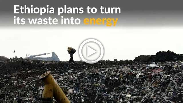 Ethiopia builds first waste-to-energy plant