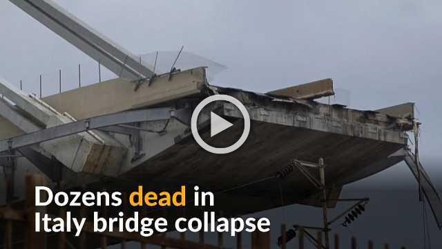 Dozens dead in motorway bridge collapse near Genoa