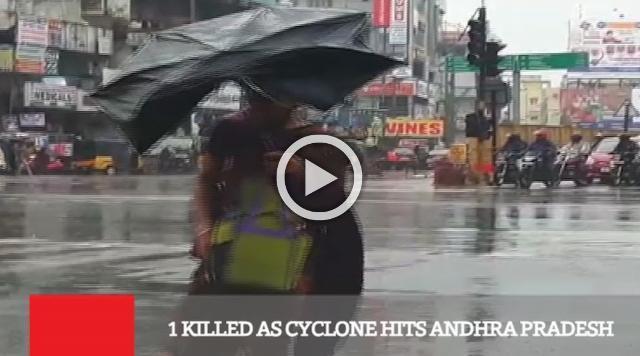 1 Killed As Cyclone Hits Andhra Pradesh