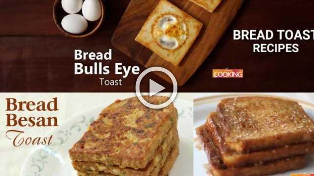 Bread Toast Recipes