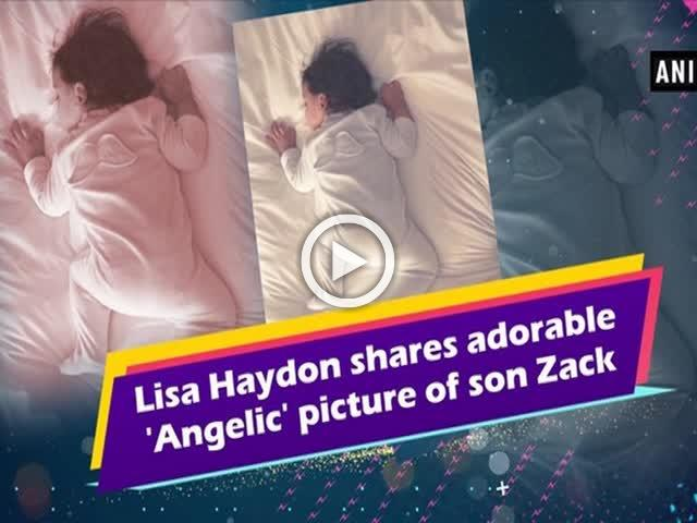 Lisa Haydon shares adorable 'Angelic' picture of son Zack