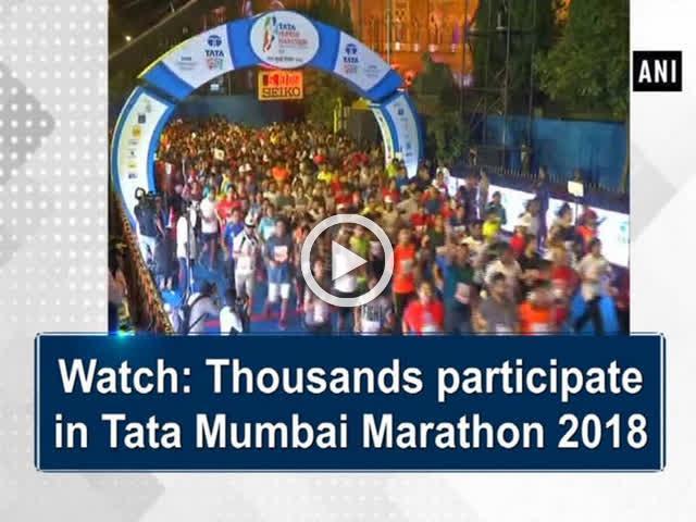 Watch: Thousands participate in Tata Mumbai Marathon 2018