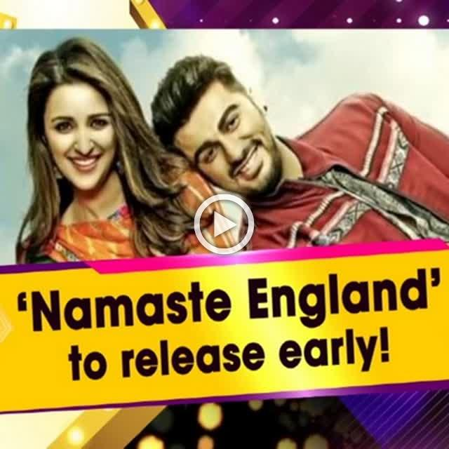 'Namaste England' to release early!