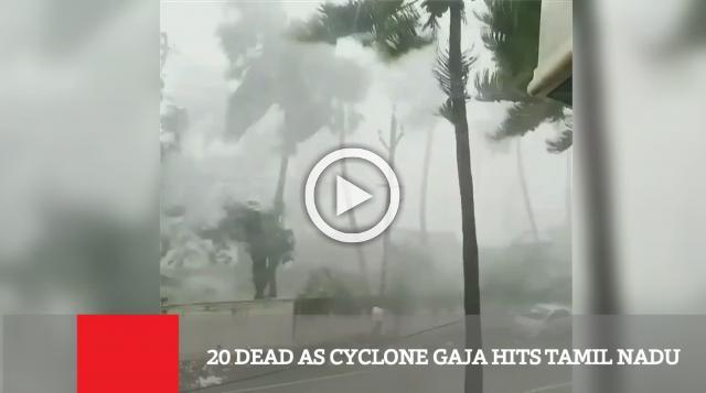 20 Dead As Cyclone Gaja Hits Tamil Nadu