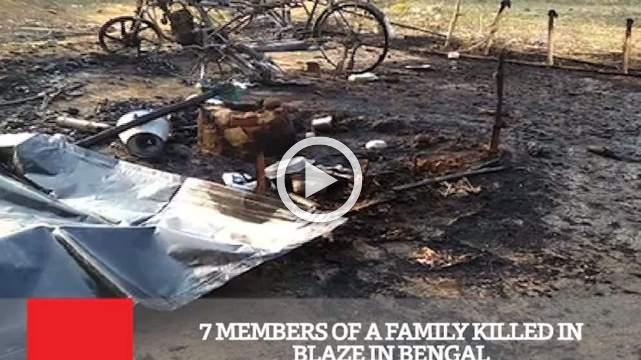 7 Members Of A Family Killed In Blaze In Bengal