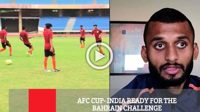 AFC Cup- India Ready For The Bahrain Challenge