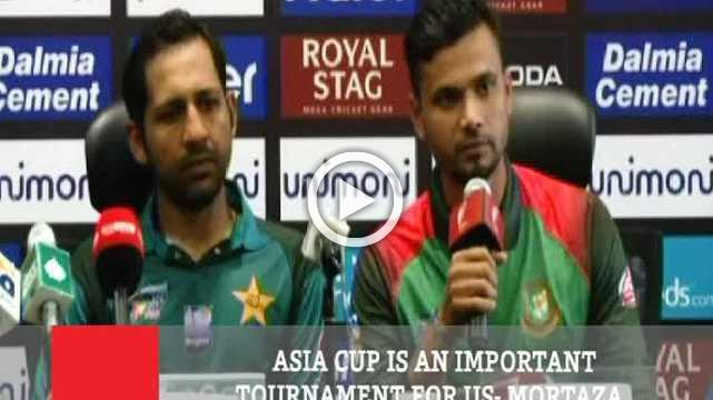 Asia Cup Is An Important Tournament For Us- Mortaza
