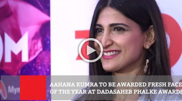 Aahana Kumra To Be Awarded Fresh Face Of The Year At Dadasaheb Phalke Awards