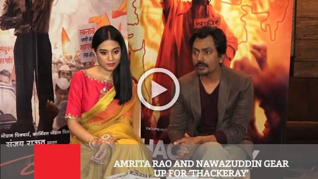 Amrita Rao And Nawazuddin Gear Up For 'Thackeray'