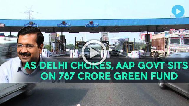 As Delhi Chokes, AAP Govt Sits On 787 Crore Green Fund