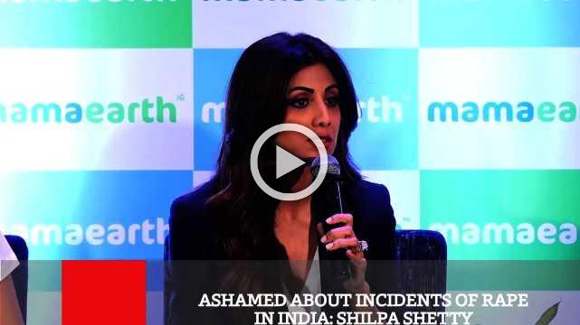 Ashamed About Incidents Of Rape In India  Shilpa Shetty