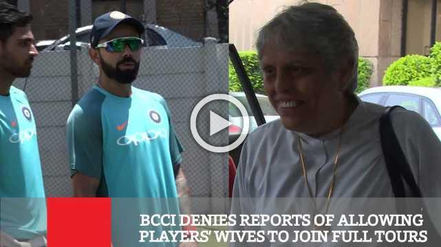 BCCI Denies Reports Of Allowing Players' Wives To Join Full Tours