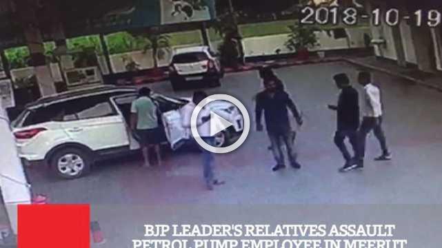 BJP Leader's Relatives Assault Petrol Pump Employee In Meerut