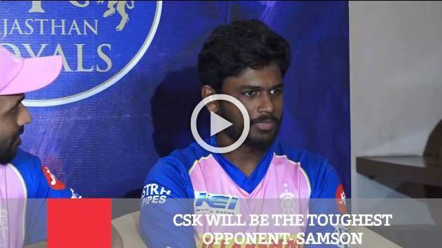 Csk Will Be The Toughest Opponent- Samson