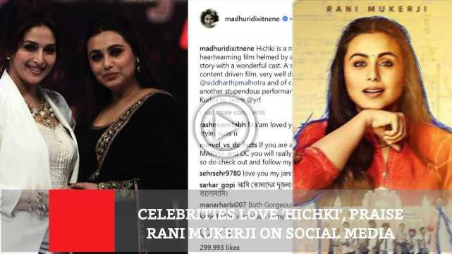 Celebrities Love 'Hichki', Praise Rani Mukerji On Social Media