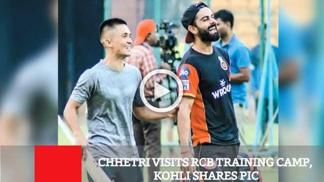 Chhetri Visits RCB Training Camp, Kohli Shares Pic