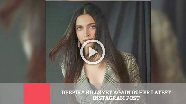 Deepika Kills Yet Again In Her Latest Instagram Post