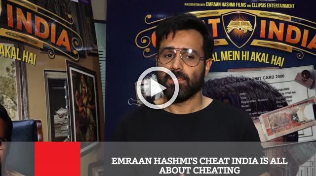 Emraan Hashmi's Cheat India Is All About Cheating
