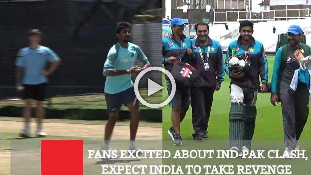 Fans Excited About Ind-Pak Clash, Expect India To Take Revenge