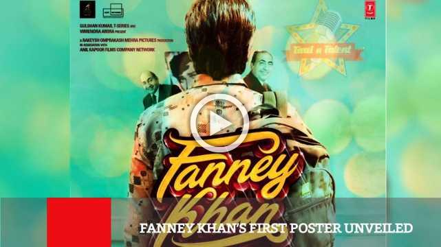 Fanney Khan's First Poster Unveiled