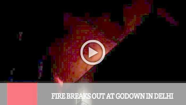 Fire Breaks Out At Godown In Delhi