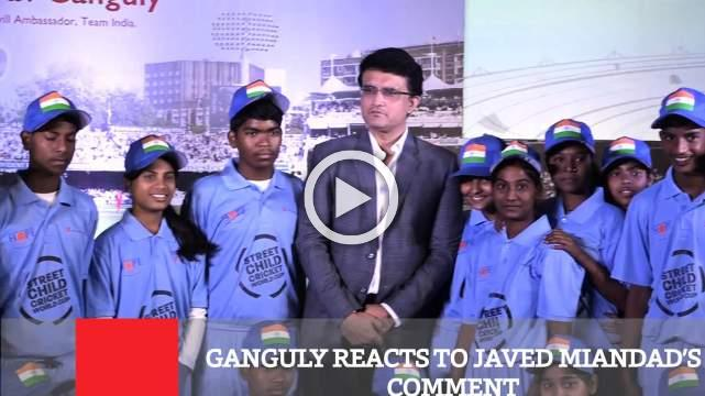 Ganguly Reacts To Javed Miandad's Comment