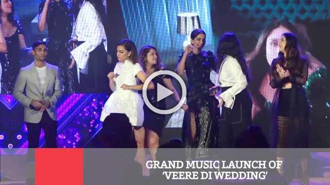 Grand Music Launch Of 'Veere Di Wedding'