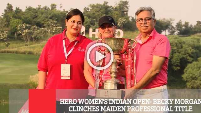 Hero Women's Indian Open- Becky Morgan Clinches Maiden Professional Title