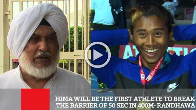 Hima Will Be The First Athlete To Break The Barrier Of 50 Sec In 400m- Randhawa