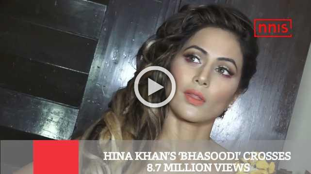 Hina Khan's 'Bhasoodi' Crosses 8.7 Million Views