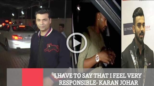 I Have To Say That I Feel Very Responsible- Karan Johar