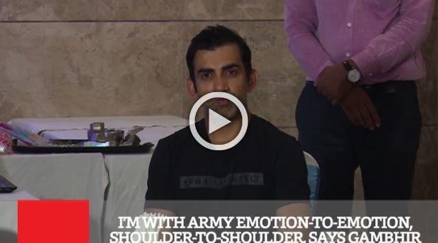 I'm With Army Emotion To Emotion, Shoulder To Shoulder, Says Gambhir
