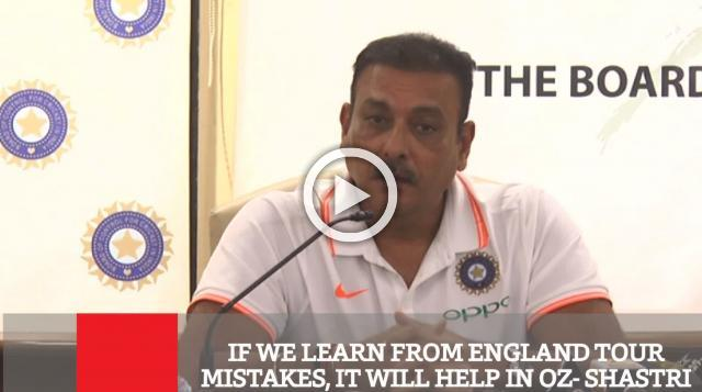 If We Learn From England Tour Mistakes, It Will Help In Oz- Shastri
