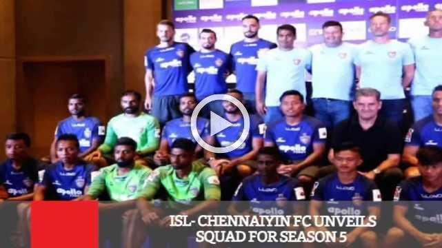 ISL- Chennaiyin FC Unveils Squad For Season 5