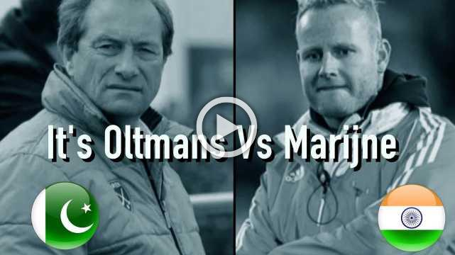It's Oltmans Vs Marijne
