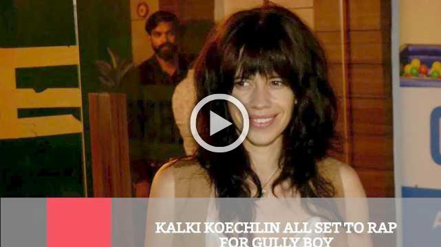 Kalki Koechlin All Set To Rap For Gully Boy
