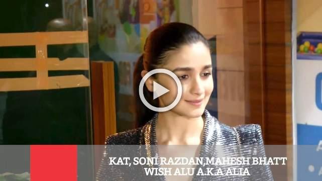 Kat, Soni Razdan,Mahesh Bhatt Wish Alu A K A Alia