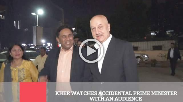 Kher Watches Accidental Prime Minister With An Audience