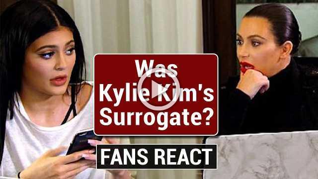 Kylie Jenner Was Kim Kardashians Surrogate Kim and Kanye Welcome Third Baby Via Surrogate