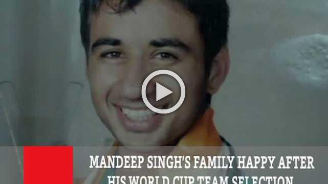 Mandeep Singh's Family Happy After His World Cup Team Selection