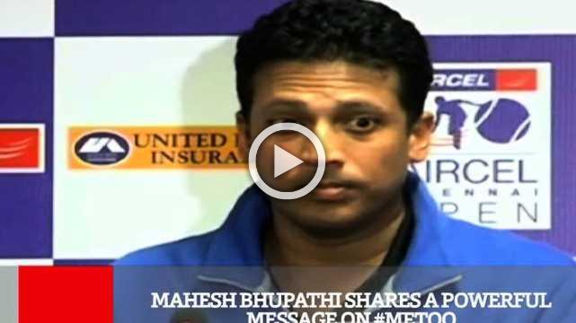 Mahesh Bhupathi Shares A Powerful Message On #Metoo