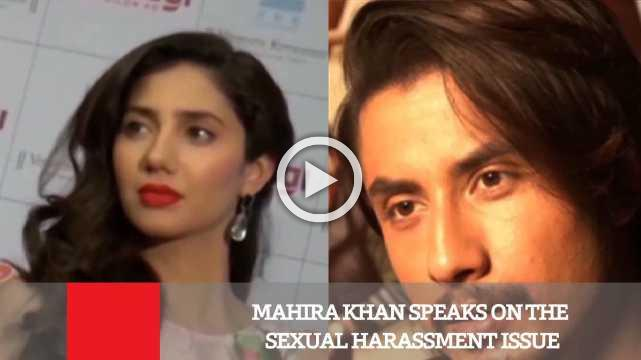 Mahira Khan Speaks On The Sexual Harassment Issue