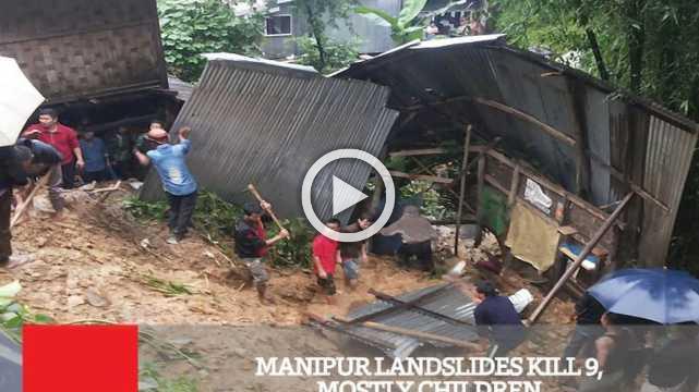 Manipur Landslides Kill 9, Mostly Children