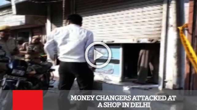 Money Changers Attacked At A Shop In Delhi