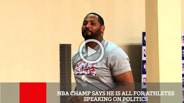 NBA Champ Says He Is All For Athletes Speaking On Politics
