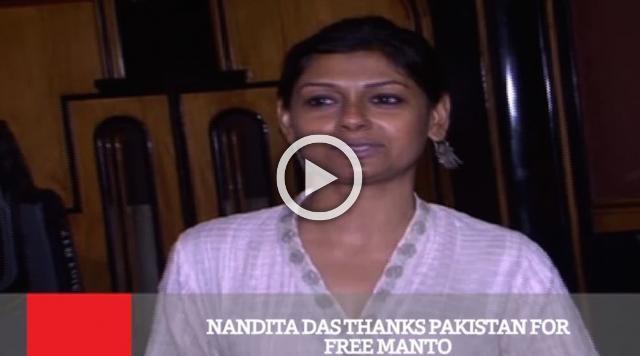 Nandita Das Thanks Pakistan For Free Manto